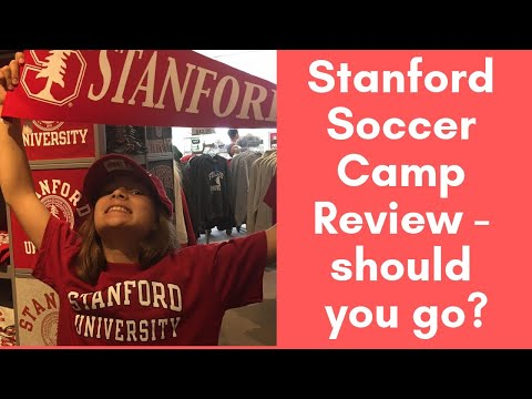 Stanford soccer camp review - should you go or not?