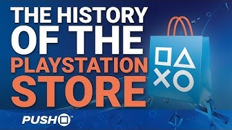 The History of the PlayStation Store | 2006 - 2017 | Feature
