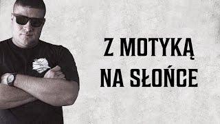Nizioł ft. TPS ZdR - Z motyką na słońce