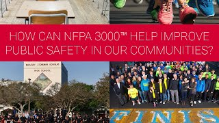 How can NFPA 3000™ (PS) help improve public safety in our communities?