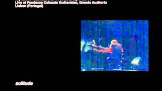 Ryuichi Sakamoto Trio - Live Broadcast from Lisbon (Portugal): Solitude