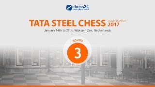 Round 3 - 2017 Tata Steel Masters - Live commentary