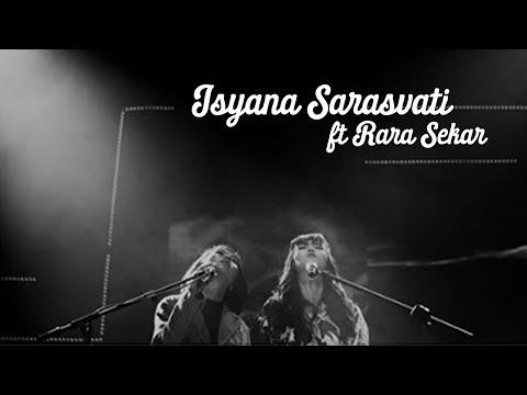 Isyana Sarasvati Feat Rara Sekar - Luruh [Live At Java Jazz Festival 2019]