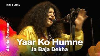 Yaar Ko Humne Ja Baja Dekha | Abida Parveen | Dhaka International FolkFest 2015