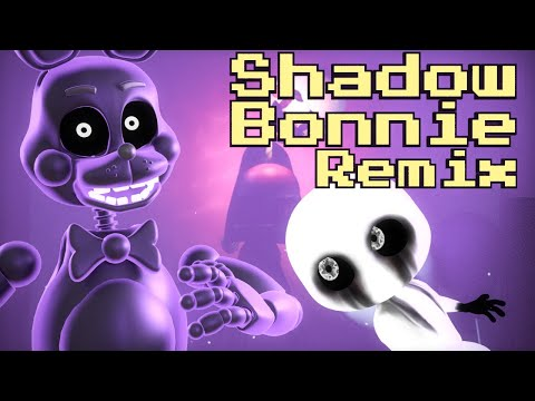 FNAF SHADOW BONNIE SONG - Animation Music Video (DHeusta Remix)