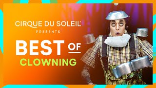 BEST OF CLOWNING | Cirque du Soleil | TOTEM, ALEGRIA, O, LUZIA, SALTIMBANCO AND OTHERS