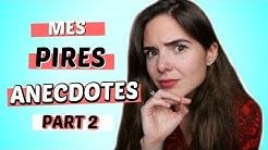 MES PIRES ANECDOTES D'ENFANCE PARTIE 2