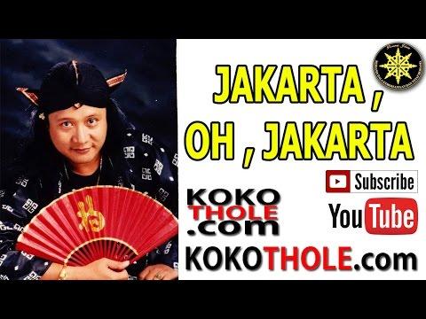 KOKO THOLE - JAKARTA OH JAKARTA By KokoThole.com