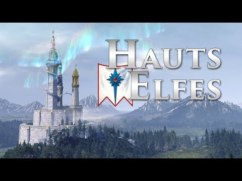 Les Hauts Elfes | Total war Warhammer : le guide des faction