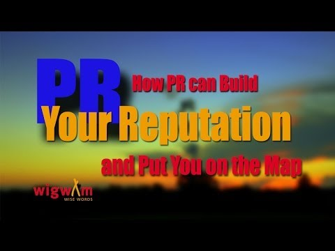 BCL22 How PR can Build Your Reputation and Put You on the Map