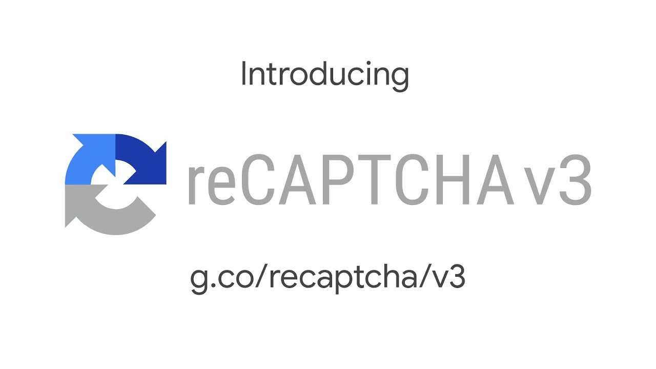 Introducing reCAPTCHA v3