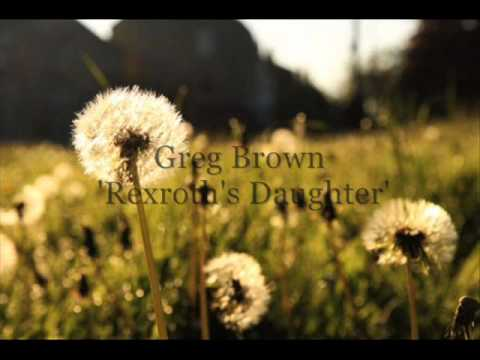 Rexroth's Daughter By Greg Brown with Lyrics