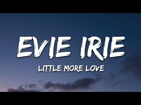 Evie Irie - Little More Love