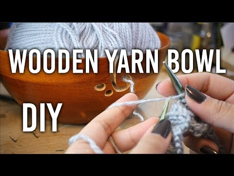How to Make Wooden Yarn Bowl - DIY