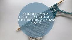 Meiju Knits VINKIT: Lyhennettyjen kerrosten neulominen (kiedo & käännä)