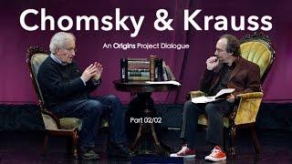 Chomsky & Krauss: An Origins Project Dialogue (OFFICIAL) - (Part 2/2)