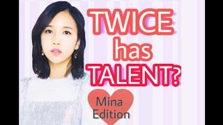 TWICE has TALENT? [Mina Edition]
