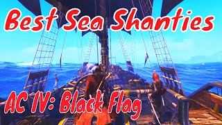 Best Sea Shanties. TOP 5 Sea Shanties. Assassin's Creed IV Black Flag.