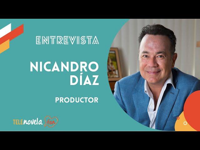 Nicandro Díaz 2020 | Entrevista al productor de 'La mexicana y el güero'
