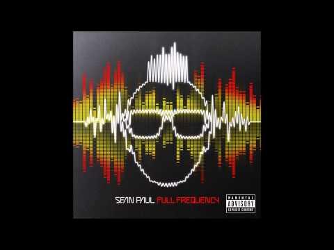 Hey Baby - Sean Paul - FULL FREQUENCY