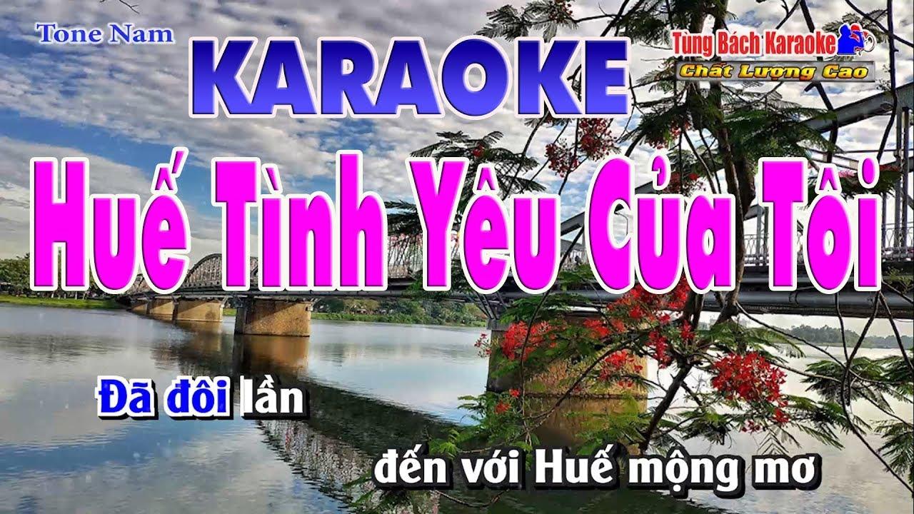 Huế Tình Yêu Của Tôi – Karaoke Nhạc Sống Tùng Bách