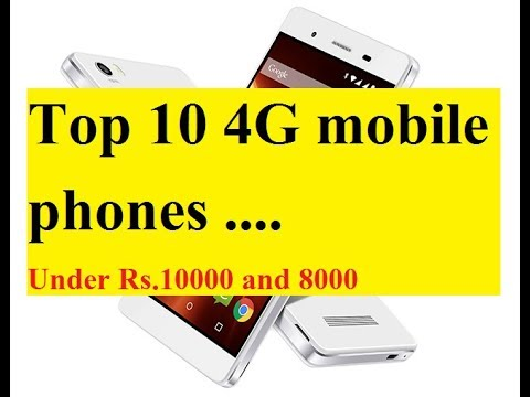 top 10 4g mobile phones in india Under 1000