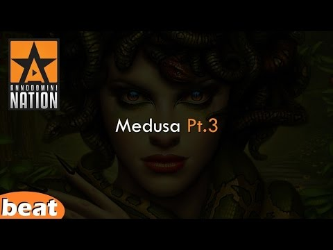 Nasty Beat - Medusa Pt. 3