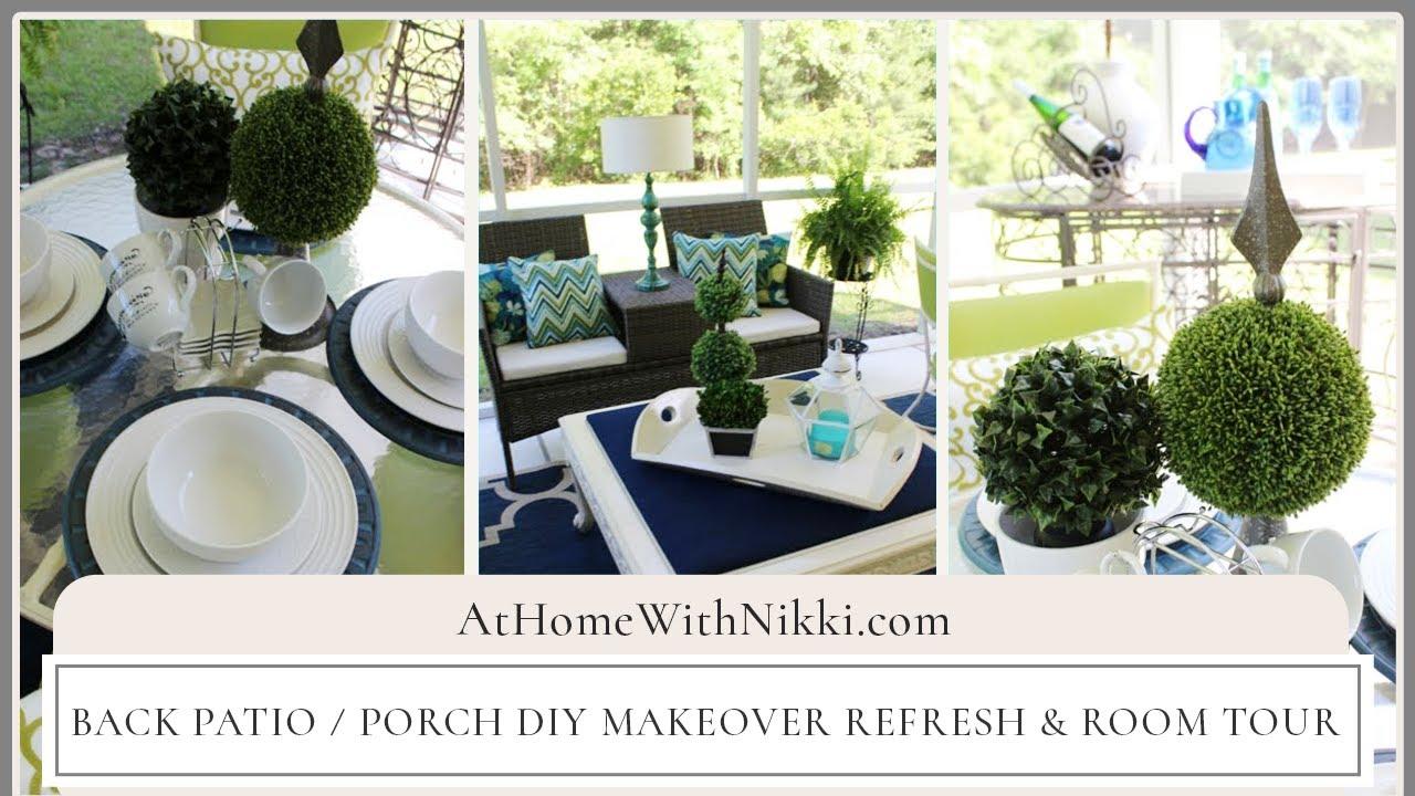 Back Patio Porch Diy Makeover Refresh Room Tour Youtube