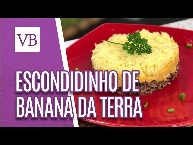 Escondidinho de banana da terra com carne - Você Bonita (12/03/19)