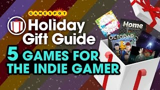 5 Games for the Indie Gamer - GameSpot Holiday Gift Guide 2014
