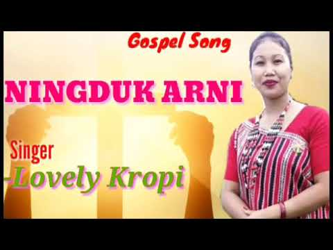 Ningduk arni ||New Karbi Gospel Song||Lovely Kropi