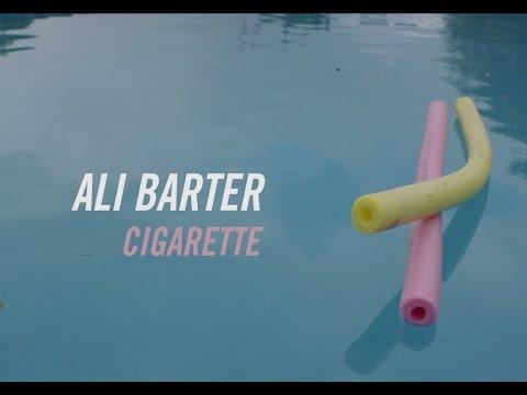 Ali Barter - Cigarette [OFFICIAL VIDEO]