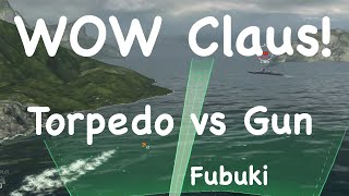 WOWs - Torpedo vs Gun | Fubuki | Word of Waships