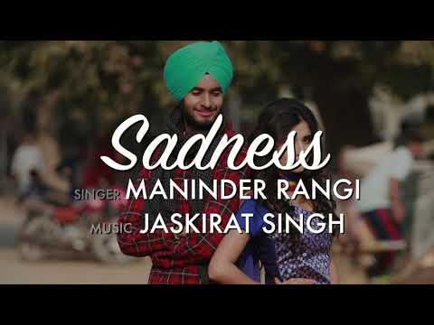 sadness-full-audio-:-maninder-rangi-(official-song)-latest-punjabi-songs-2019