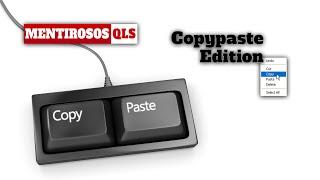 Mentirosos QLS - Copy Paste Edition