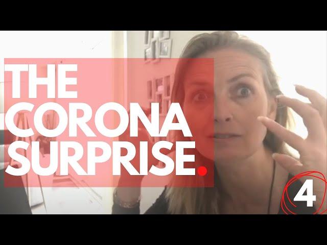 The Corona surprise - Episode 4