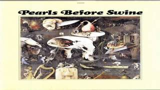 Pearls Before Swine-One Nation Underground 1967 [Full Album Hd]