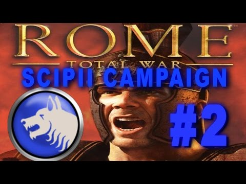 Rome: Total War - Scipii Campaign Gameplay #2