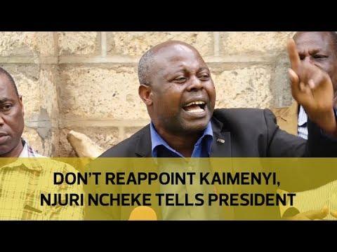 Don't reappoint Kaimenyi, Njuri Ncheke tells president