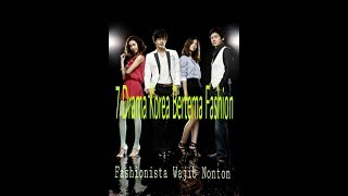 Video 7 Drama Korea Bertema Fashion Yang wajib Di tonton Para Fashionista | Link download di deskripsi download MP3, 3GP, MP4, WEBM, AVI, FLV Agustus 2019