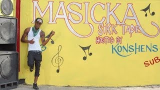 Masicka - Sikk Tape (Full Mixtape) [Hosted by Konshens]