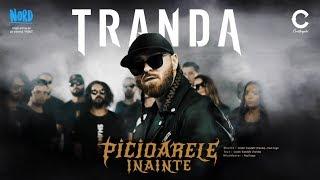 Смотреть клип Tranda - Picioarele Inainte
