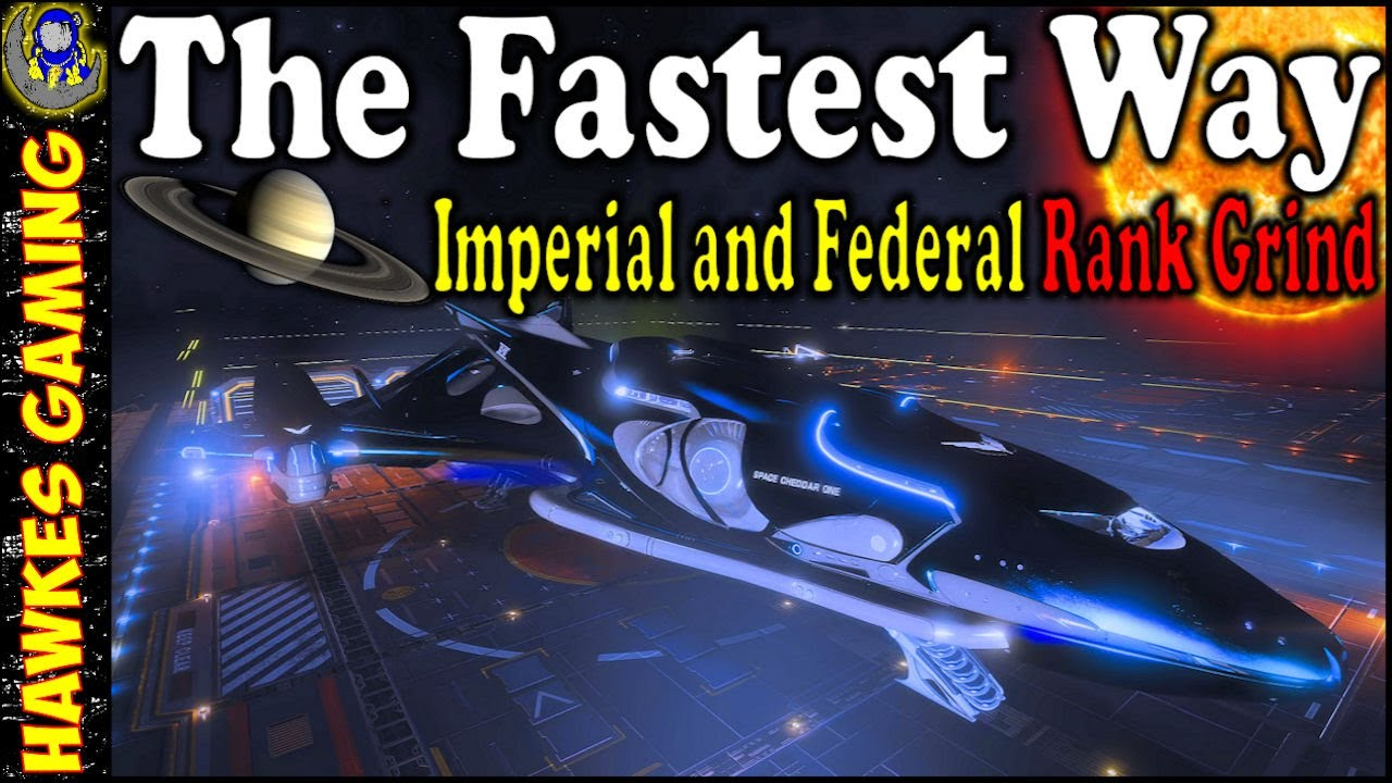Best Way to Grind Empire and Federal Rank in Elite Dangerous 2020 - How to Get the Cutter & Corvette
