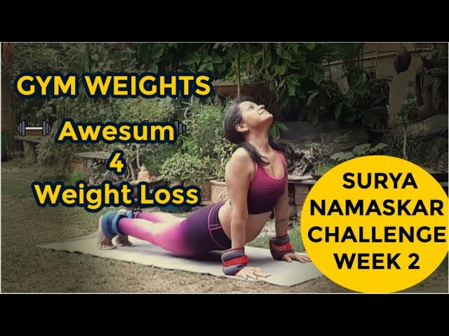 Surya Namaskar Challenge with Gym Weights for weight loss must watch
