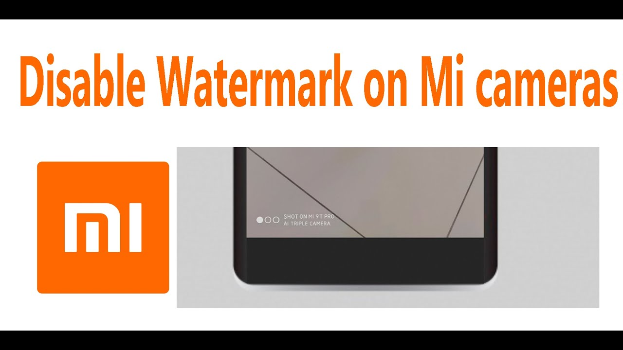 How To Remove Xiaomi Camera Watermark Youtube