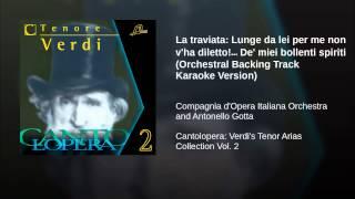 La traviata: Lunge da lei per me non v