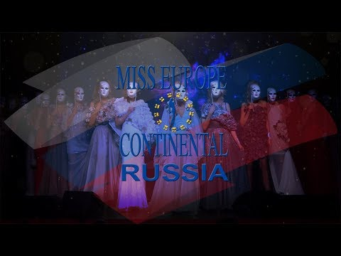 MISS EUROPE CONTINENTAL RUSSIA OFFICIAL - ПОДРОБНО