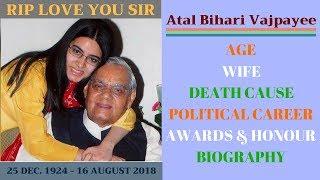 Atal Bihari Vajpayee Wife, Age, Life, Death Cause, Political Career, Awards, Biography
