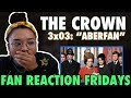 THE CROWN Season 3 Episode 3: \Aberfan\ Reaction & Review | Fan Reaction Fridays