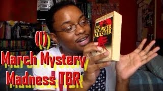 (1) March Mystery Madness TBR